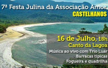7ª Festa Julina da Associação Amor Castelhanos