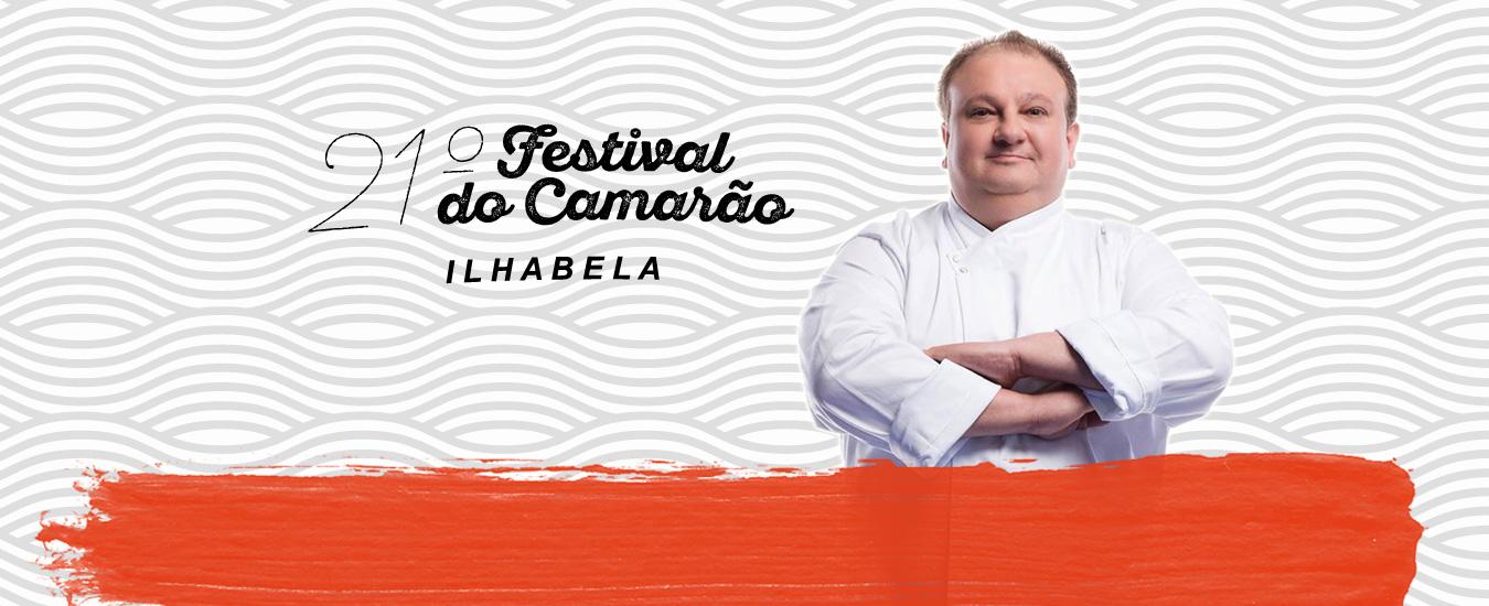 Festival do Camarão de Ilhabela recebe Erick Jacquin
