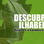 Os Piratas e a Cachoeira da Toca em Ilhabela