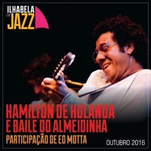 ilhabela-in-jazz-hamilton-de-holanda-baile-do-almeidinha