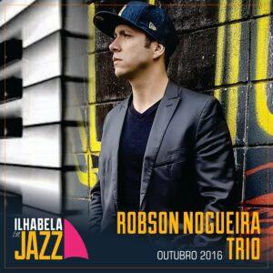 ilhabela-in-jazz-robson-nogueira-trio