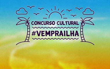 Concurso Cultural #VEMPRAILHA