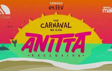 Pré-Carnaval na Ilha com Anitta