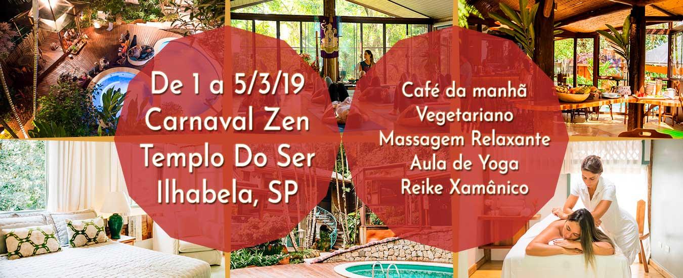 Carnaval Zen - Templo do Ser - Ilhabela 2019