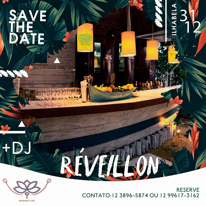 Ilhabela Réveillon - Marakuthai - Save the date