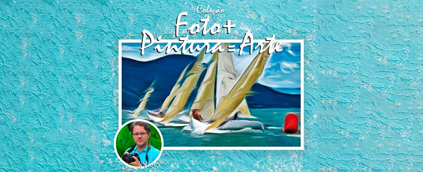 Exposição Marco Yamin Coleção Foto + Pintura = Arte - Semana de Vela de Ilhabela