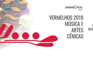 Festival Vermelhos 2019 – Música e Artes Cênicas