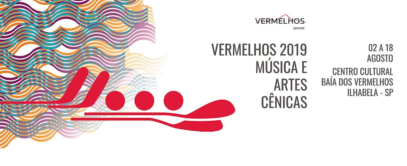 Festival Vermelhos 2019 - Música e Artes Cênicas em Ilhabela