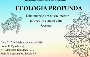 Vivência Azul – Ecologia Profunda – Instituto Ilhabela Pró Marinho
