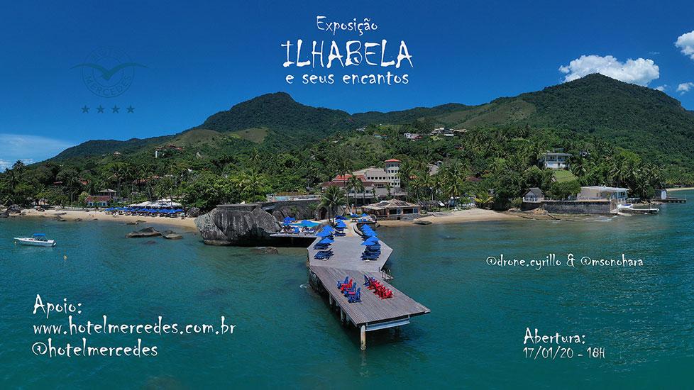 Exposição Ilhabela e seus encantos - Hotel Mercedes - Drone Cyrillo e MSonohara