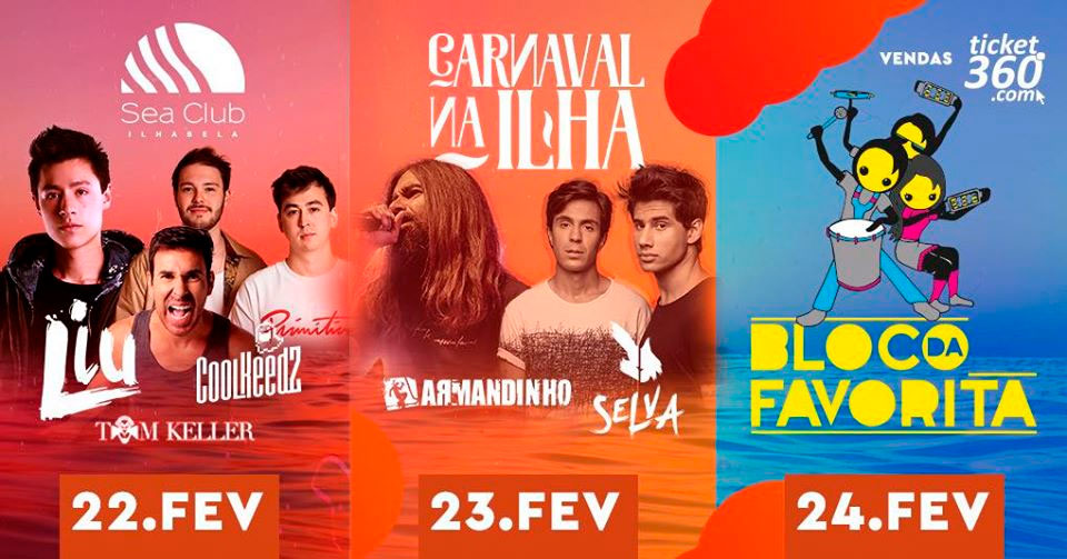 Sea Club tem Carnaval Eletrônico, Armandinho e Baile da Favorita no Carnaval 2020 em Ilhabela