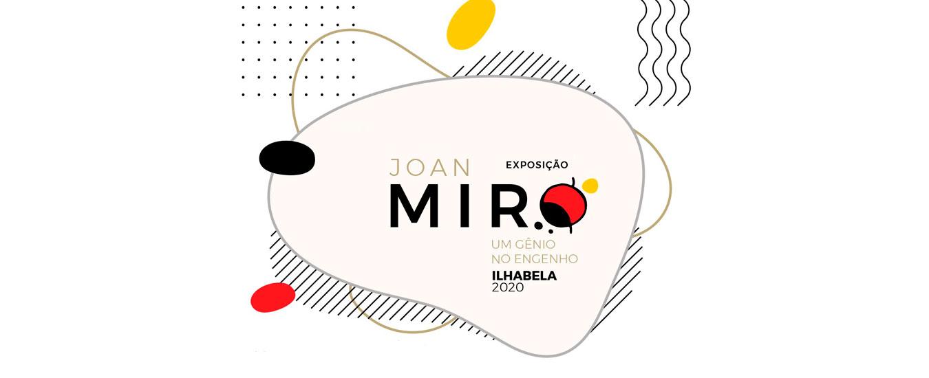 Exposição Joan Miró - Um gênio no Engenho - na Fazenda do Engenho D'Água em Ilhabela