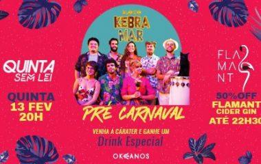 Pré-carnaval no Okeanos com Bloco Kebramar