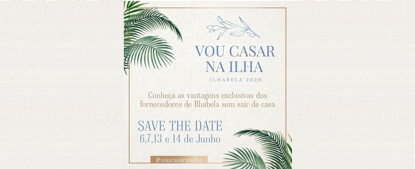 Evento virtual Vou Casar na Ilha 2020 - Ilhabela