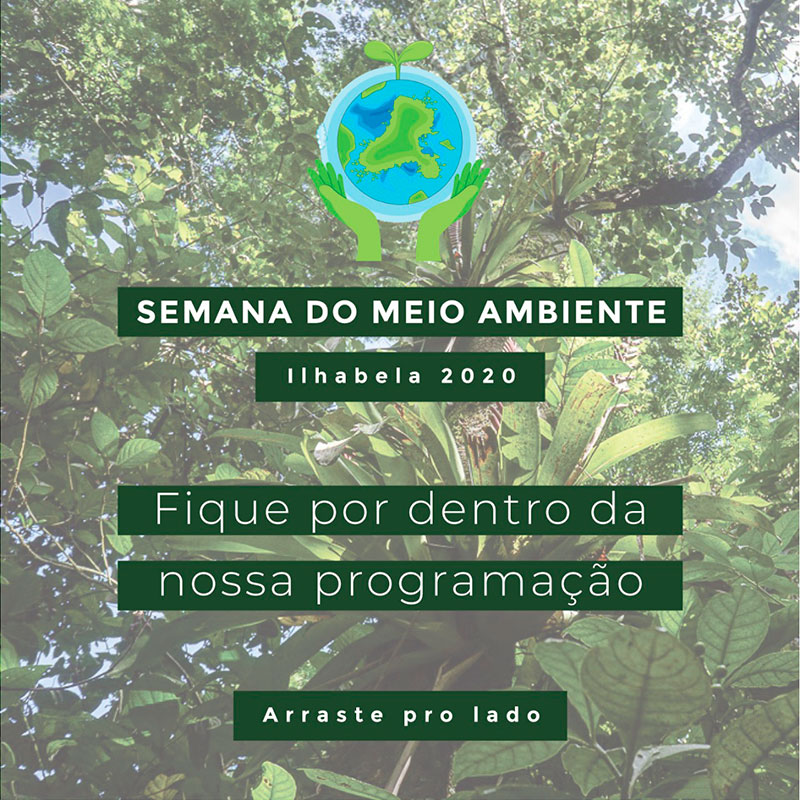 Semana Municipal do Meio Ambiente de Ilhabela 2020 - Sustenta